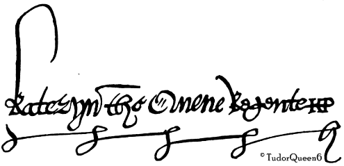 Katherine's signature as Queen Regent.