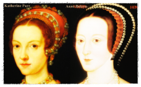 Katherine Parr and Anne Boleyn, both were of equal birth -- Katherine's lineage, especially that of her father however, was better and more established at court than the Boleyn's. [David Starkey]